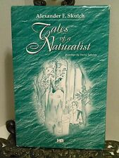 Tales of a Naturalist by Alexander Skutch South America Birds Ornithology HBDJ