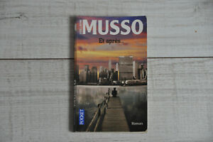 Guillaume MUSSO : ET APRES ...