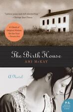 The Birth House by Ami McKay (2007, Paperback)