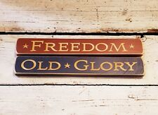 """Freedom ~ Olde Glory - Lot of 2 Primitive 12"""" Engraved Wood Signs"""