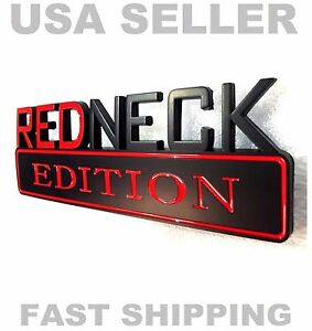 REDNECK EDITION car truck old HIGH QUALITY EMBLEM logo REAR BLACK RED SIGN badge