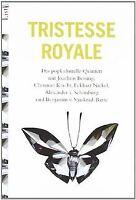 Tristesse Royal: Das popkulturelle Quintett von Bessing,... | Buch | Zustand gut
