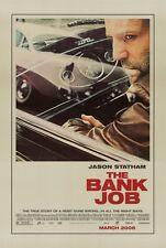 THE BANK JOB Movie POSTER 27x40 Jason Statham Saffron Burrows Daniel Mays