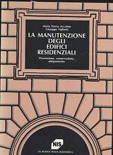 LA MANUTENZIONE DEGLI EDIFICI RESIDENZIALI di Accatino e Vigilanti 1987 NIS