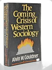 The coming crisis of western sociology by Alvin Gouldner