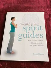 Working With: Spirit Guides: How to Make Contact wi..., Moorey, Teresa Paperback