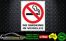 NO SMOKING IN VEHICLES  Vinyl Printed Sticker