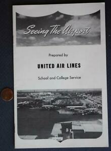 "1950 United Air Lines ""Seeing The Airport"" School & College Service booklet!"