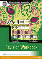 WJEC GCSE English and English Language Foundation Revision Workbook (WJEC GCSE E