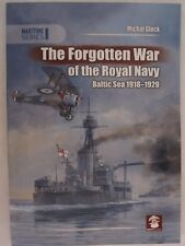 The Forgotten War of the Royal Navy - Baltic Sea 1918-1920