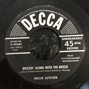 HEAR 1954 JAZZ R&B - NELLIE LUTCHER - BREEZIN ALONG WITH THE BREEZE - DECCA