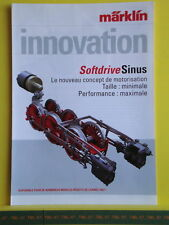 Catalogue MARKLIN Innovation 2007 F - Moteur Softdrive Sinus - Neuf - 4 pages