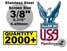"2X1000+ Count 3/8"" Stainless Steel Pipe Screens HIGHEST QUALITY - MADE IN USA!"