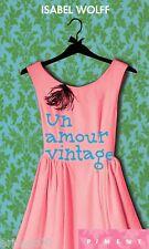 Un amour vintage / Collection PIMENT // Isabel WOLFF
