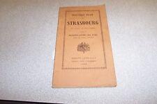 NOUVEAU PLAN DE STRASBOURG AVEC LA NOMENCLATURE DES RUES DANS DEUX LANGUES 1928