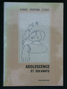 Adolescence et Solvants - Angel Botbol Facy - sniffage toxico drogue 1987