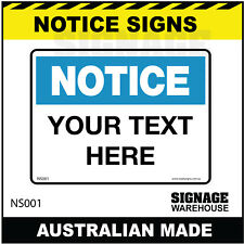 NOTICE SIGN - NS001 - YOUR TEXT HERE