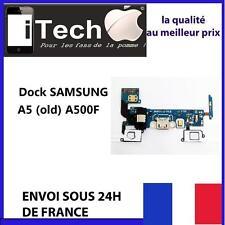 NAPPE DOCK CONNECTEUR DE CHARGE + PRISE JACK + MICRO POUR SAMSUNG A5 OLD  A500F
