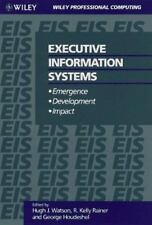 Executive Information Systems by George Houdeshel, R. Kelly Rainer and Hugh...