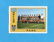 EUROFOOTBALL 76/77-PANINI-Figurina n.111- PAOK -TEAM-GRECIA-Recuperata