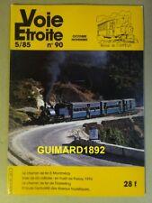 Voie étroite n°90 octobre 1985 Le chemin de fer à Montmédy Forêt de Parroy 1916
