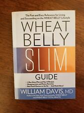 Wheat Belly Slim Guide by William Davis (2017, Paperback)