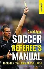 The Soccer Referee's Manual by David Ager
