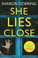 She Lies Close by Sharon Doering Book The Fast Free Shipping