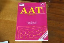 AAT Core Business Knowledge Workbook Accounts Accounting Study Book 0862775175