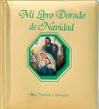 Mi Libro Dorado de Navidad by Rev. Thomas J. Donaghy (2014, Board Book)
