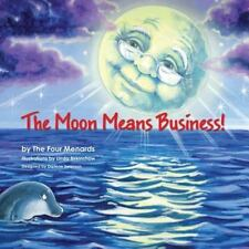 The Moon Means Business (Paperback or Softback)