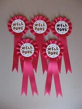 5 X 1 Tier Well Done Rosettes For Awards Dog/Horses/parties