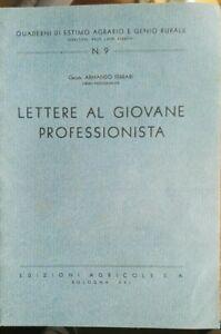Lettere al giovane professionista - QUADERNI di ESTIMO AGRARIO n°9, Ferrari 1942