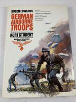 Roger Edwards, German Airborne Troops, Doubleday, 1974 Printed In Britain