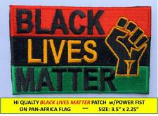 Black Lives Matter On Pan-Africa Flag w/Fist Embroidered Patch Iron-On / Sew-On