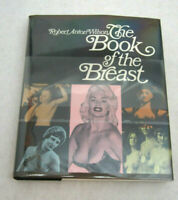 BOOK OF THE BREAST by Robert Anton Wilson 1974 Hardcover with Dust Jacket 1st ed