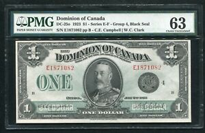 "DC-25o 1923 $1 DOMINION OF CANADA ""BLACK SEAL"" PMG CHOICE UNCIRCULATED-63"