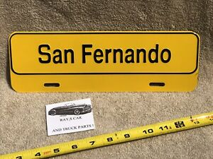 NEW SAN FERNANDO UNIVERSAL LICENSE PLATE TOPPER .