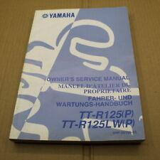 MANUEL REVUE TECHNIQUE D ATELIER YAMAHA TT-R 125 LW 2002 P TTR ENTRETIEN