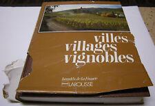 VILLES, VILLAGES, VIGNOBLES Larousse; French Ed., 1978; RARE COLLECTIBLE HC W DJ
