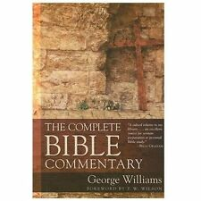 The Complete Bible Commentary by George Williams (2008, Paperback)