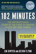 102 Minutes: The Unforgettable Story Of The Fight To Survive Inside The Twin ...
