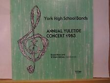 YORK HIGH SCHOOL BANDS ELMHURST ILLINOIS YULETIDE 1983 BRUCE MOSS MARK LP N/M