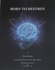 Born to Destroy ... Psychopathy in Females: a Life Story ... by Winifred Rule