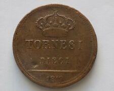 10 Tornesi 1819 - Ferdinando I di Borbone 1816 - 1825 Regno Delle Due Sicilie