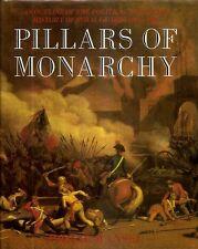 PILLARS OF MONARCHY. Political And Social History Of Royal Guards 1400 - 1984