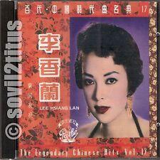 CD 1992  Lee Hsiang Lan Li Xiang Lan Legendary Chinese Hits Vol 17李香蘭 蘭閨寂寂 #3540