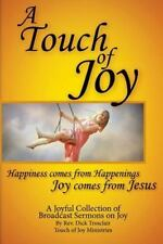 Touch of Joy: By Trosclair, Rev Dick
