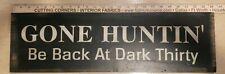 Gone Huntin' Wood Sign Mancave LQQK
