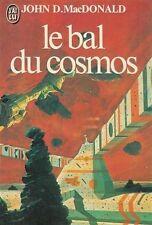 Le bal du cosmos.John D.MacDONALD.J'ai Lu SF21B